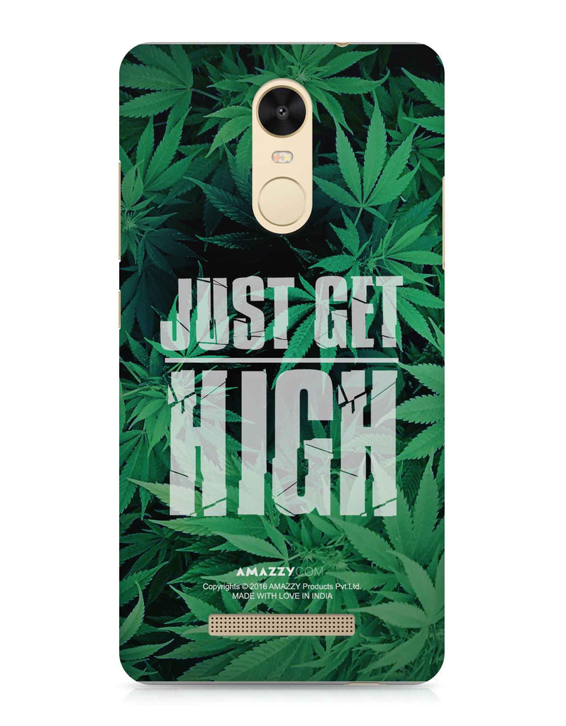 JUST GET HIGH - Xiaomi Redmi Note3 Phone Covers View