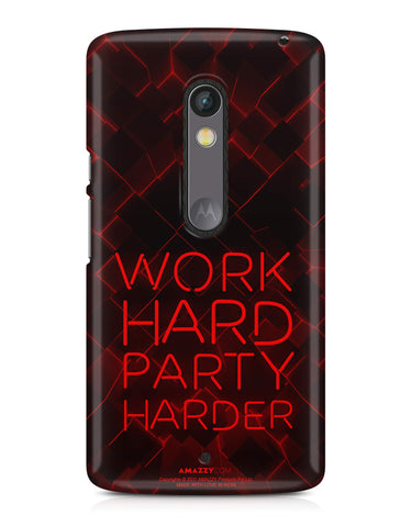 WORK HARD PARTY HARDER - Moto X Play Phone Cover