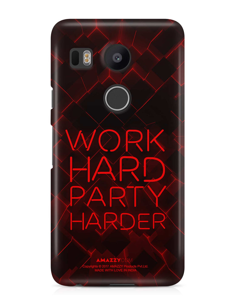 WORK HARD PARTY HARDER - Nexus 5x Phone Cover