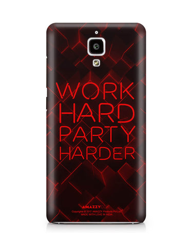 WORK HARD PARTY HARDER - Xiaomi Mi4 Phone Cover