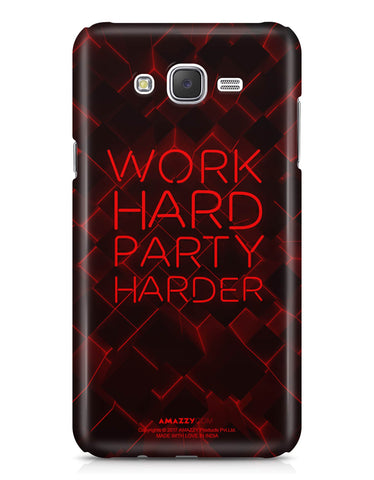WORK HARD PARTY HARDER - Samsung J7 Phone Cover