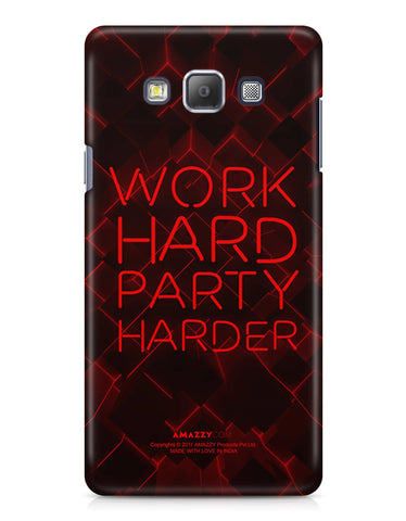 WORK HARD PARTY HARDER - Samsung A7 Phone Cover
