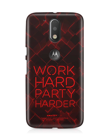 WORK HARD PARTY HARDER - Moto G4 Plus Phone Cover View