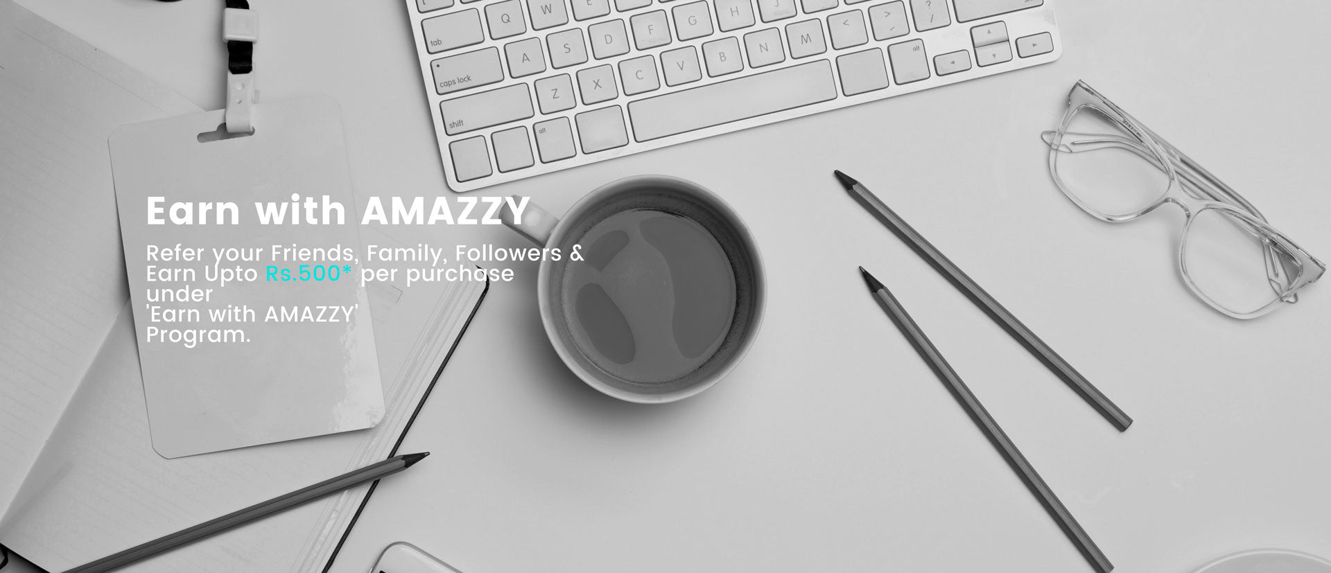 Earn with AMAZZY home page banner