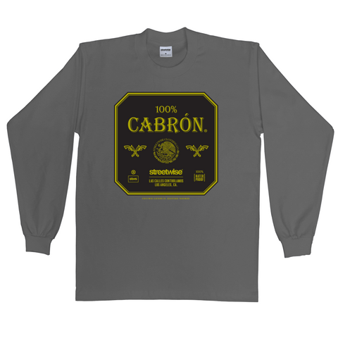 100% Cabron Long Sleeve (Charcoal)