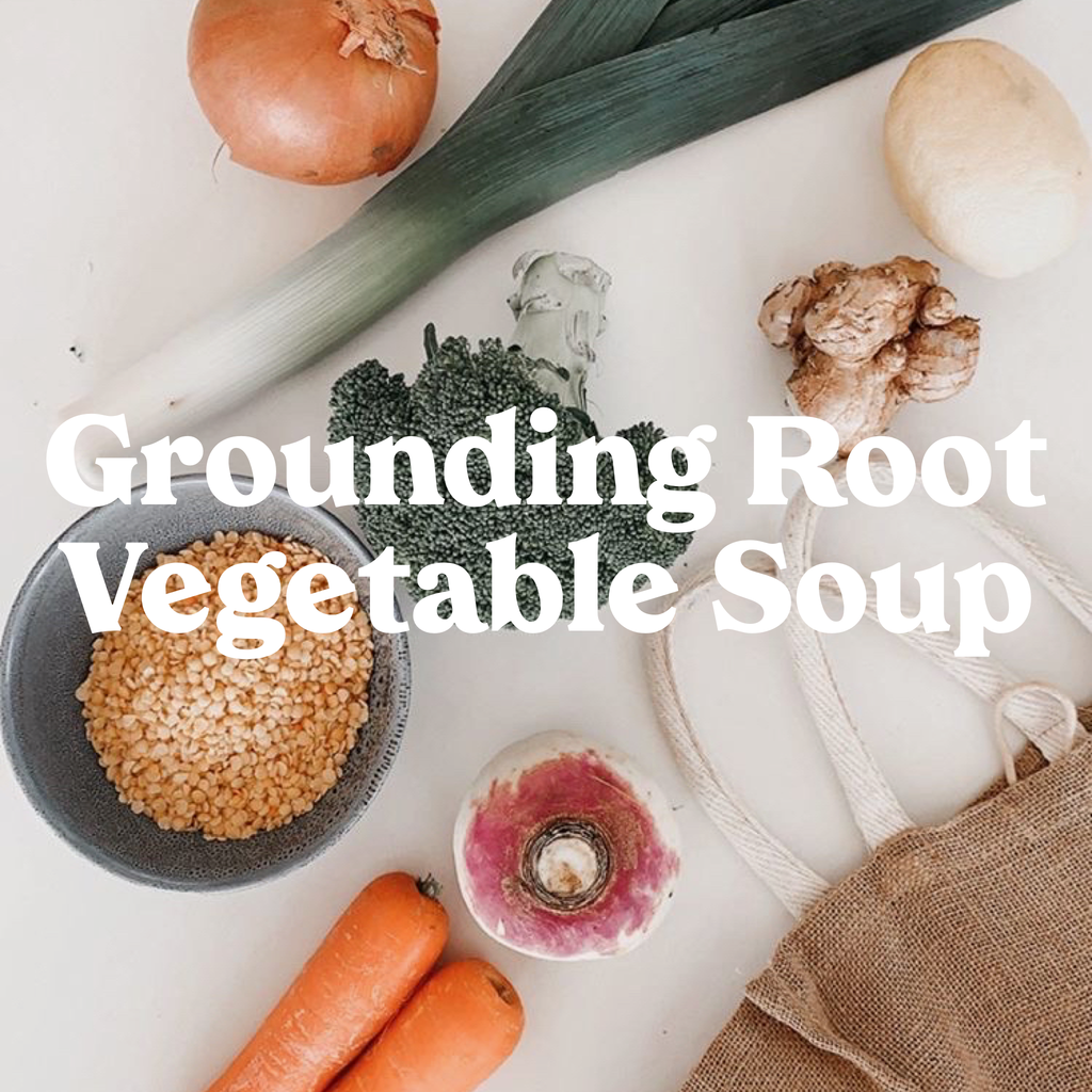 Emma's Grounding Root Vegetable Soup