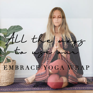 All the ways to use our Yoga Wrap
