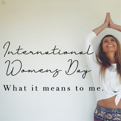 International Womens Day and what it means to me