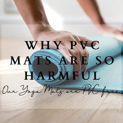 Why PVC Yoga Mats are so harmful!