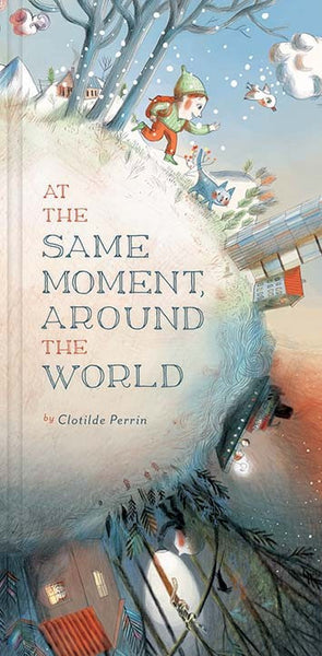 At the Same Moment, Around the World - Early Learning Books - Shop Nectar