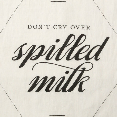 Don't Cry Over Spilled Milk Linen Tea Towel by Sir Madam, unique Kitchen Towel
