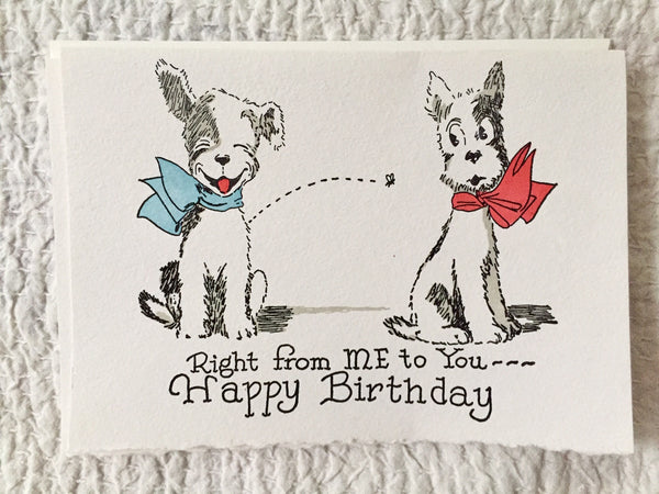 Right From Me to you two dogs Saturn press letterpress greeting card