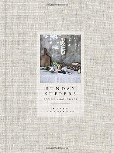 Sunday Suppers: Recipes & Gatherings - Cookbooks - Shop Nectar - 1