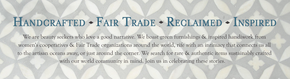 Nectar showcases Green furnishings, reclaimed furniture, Fair Trade and unique Gifts, Inspired handmade and organic products and beautiful craftsmanship from around the world