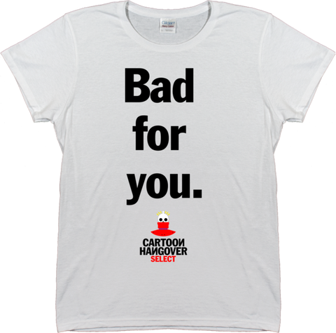 Cartoon Hangover - Bad for You Women's WHITE