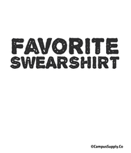 Favorite Swearshirt