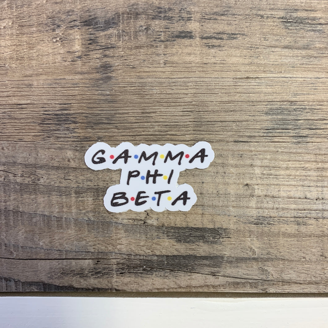 Gamma Phi Beta - Friends Sticker