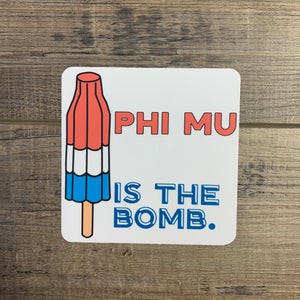Phi Mu - BOMB POP Sticker