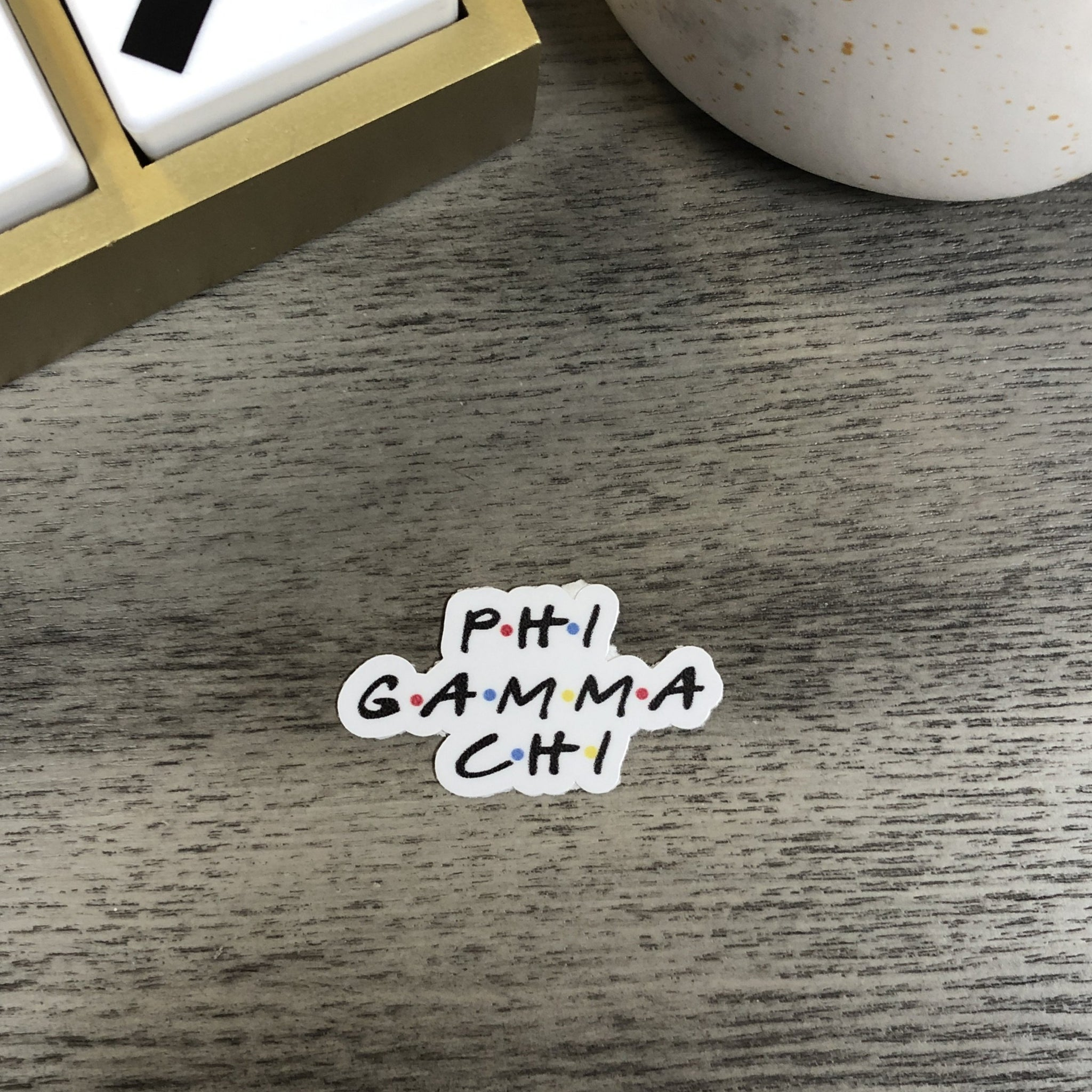 Phi Gamma Chi - Friends Sticker