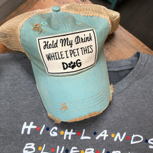 Hold My Drink while I pet this dog! Distressed Vintage Trucker Cap