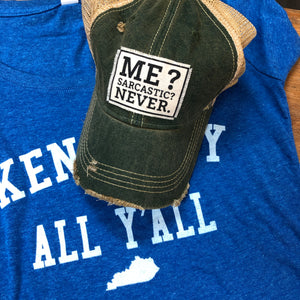 Me? Sarcastic?? NEVER! Distressed Vintage Trucker Cap