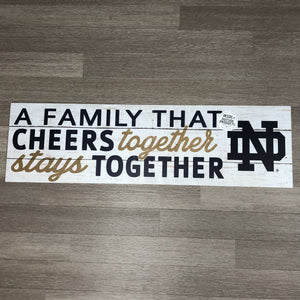Notre Dame Family that Cheers | 35x10 Indoor/Outdoor Sign