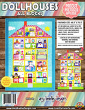Dollhouses All Blocks Bundle (Includes Pockets & Some Background Fabric)