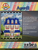 Holiday Houses - April - Full Kit (Includes Finishing Fabrics)