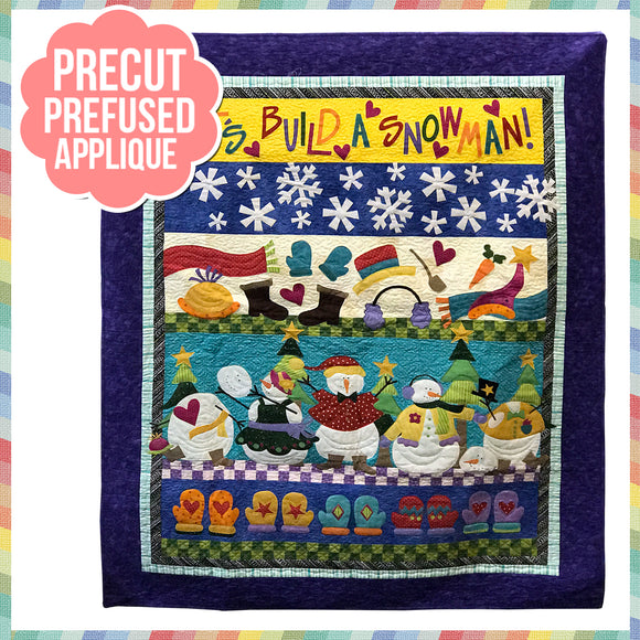Let's Build a Snowman Laser Cut Pre Fused Applique Quilt Kit
