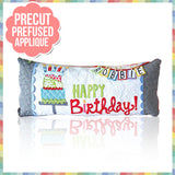 Happy Birthday! Bench Pillow Laser Cut Pre Fused Applique Quilt Kit