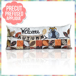 Welcome Autumn (September) Laser Cut Pre Fused Applique Quilt Kit