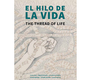 El hilo de la vida/ The thread of life