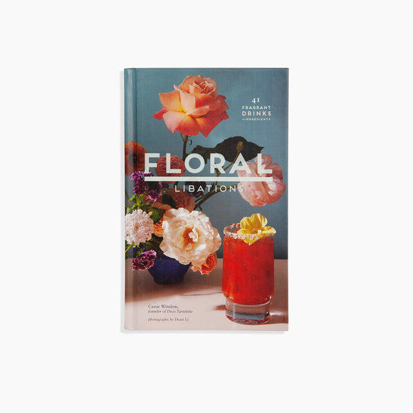 Floral Libations Cocktail Book