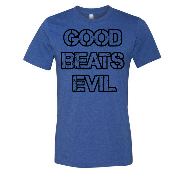 Good Beats Evil Original - Unisex Tee