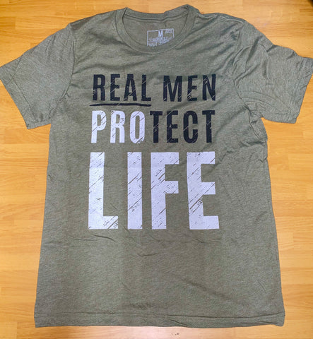 Real Men PROtect LIFE