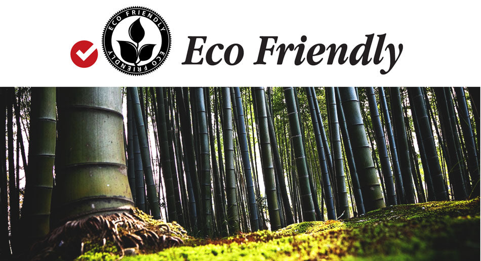 Bamboo is Eco Friendly