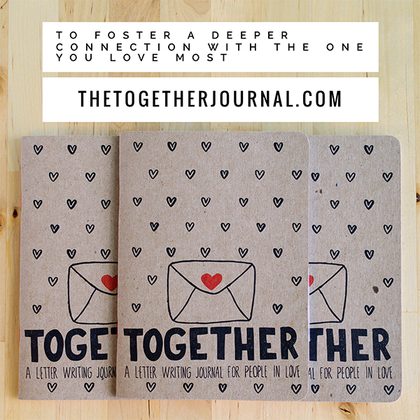 Together: A Letter Writing Journal for people in Love kickstarter graphic