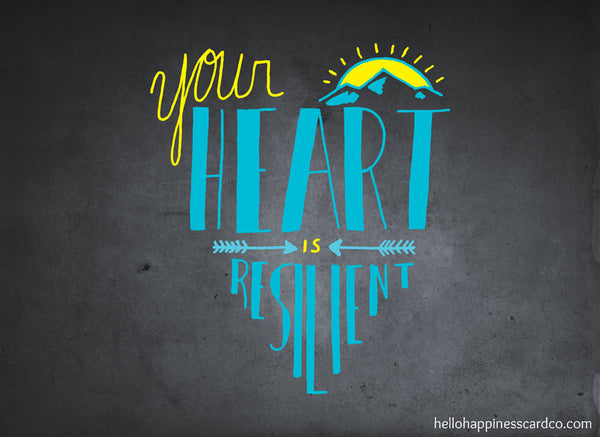Your Heart is Resilient Hand Letter by Josh Solar of Hello Happiness Card Co