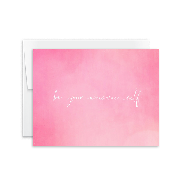 Be Your Awesome Self Card [product type] - Hello Happiness Card Co