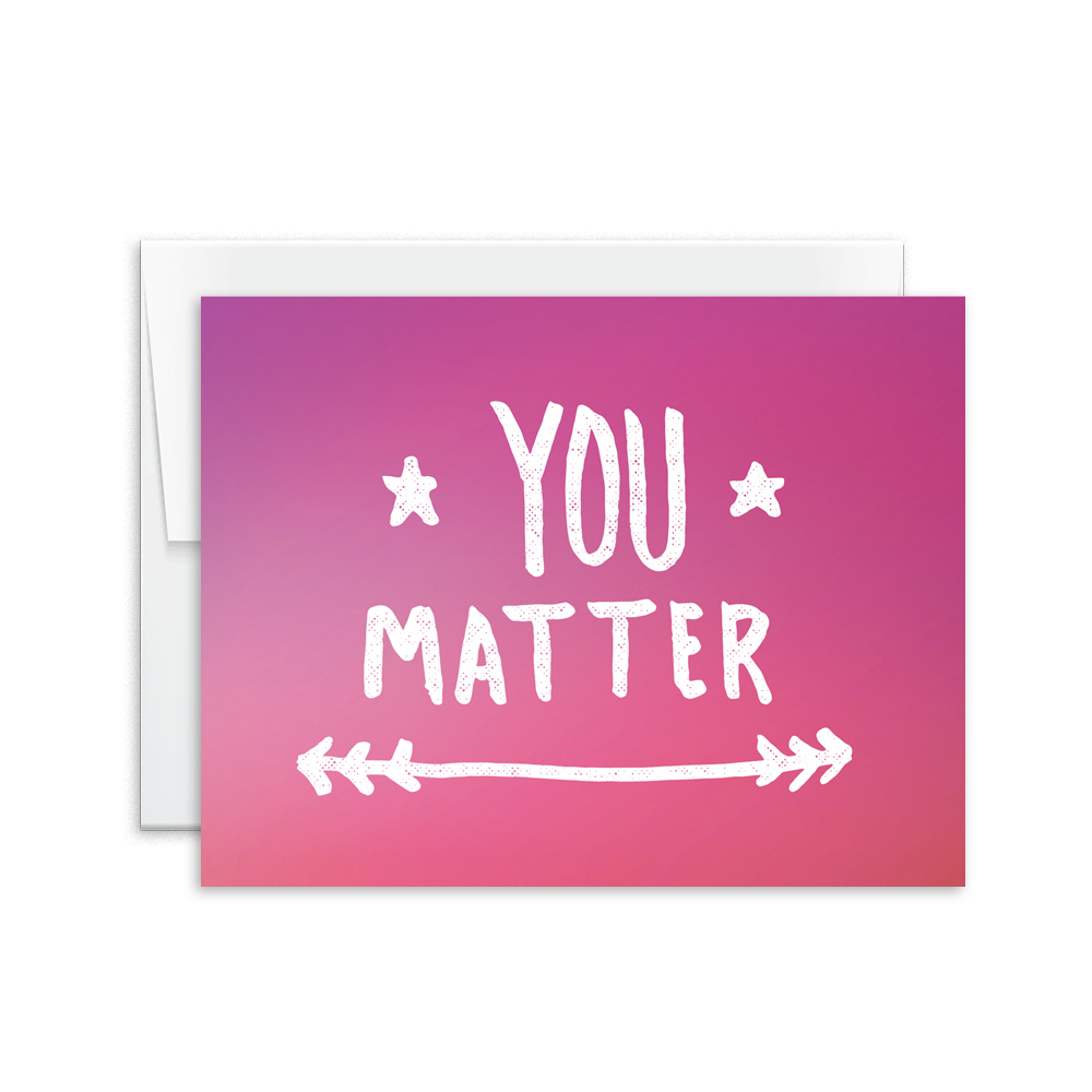 You Matter Card [product type] - Hello Happiness Card Co