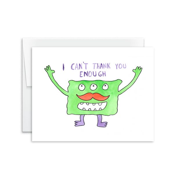 I Can't Thank You Enough (Monster) Card [product type] - Hello Happiness Card Co