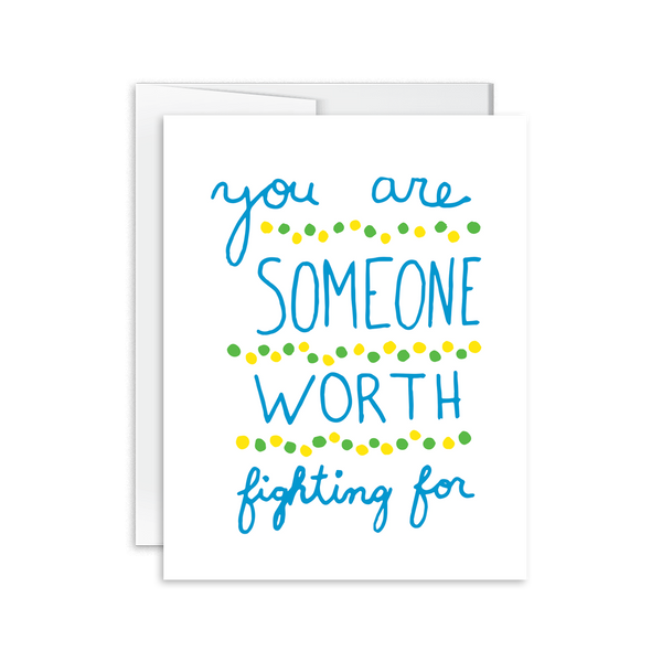 you are someone worth fighting for card