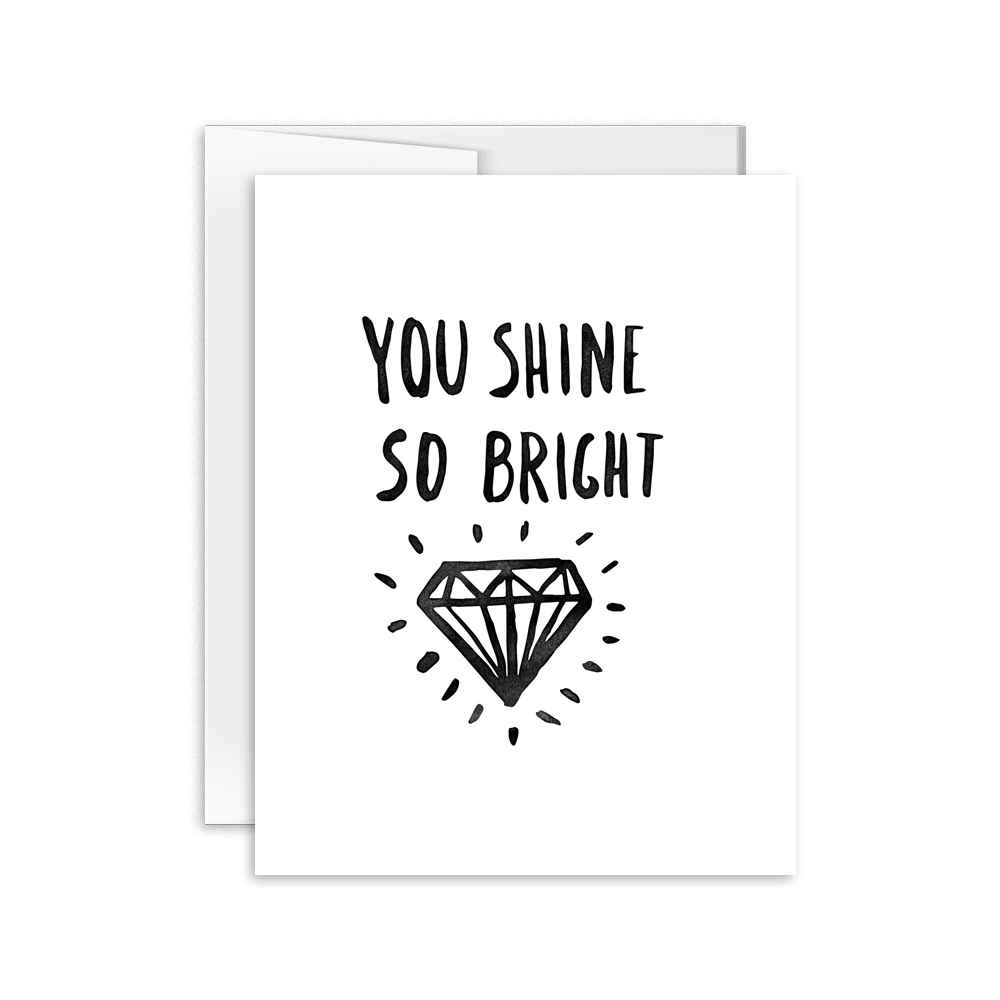 You Shine So Bright Card [product type] - Hello Happiness Card Co