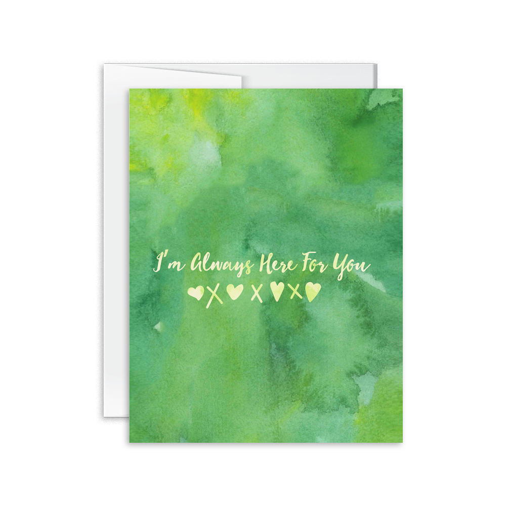 I'm Always Here For You Card [product type] - Hello Happiness Card Co