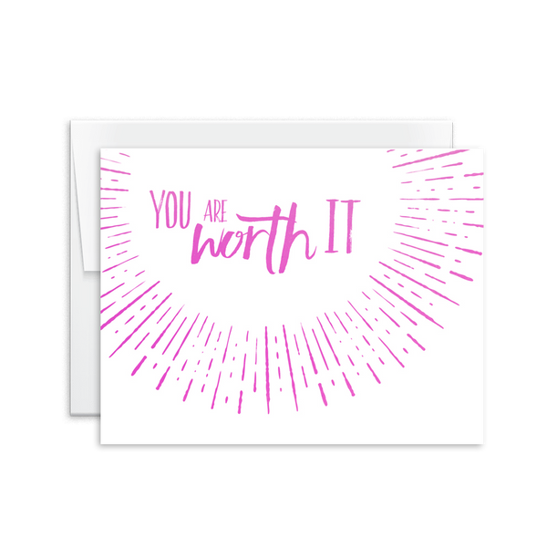 You Are Worth It Card [product type] - Hello Happiness Card Co