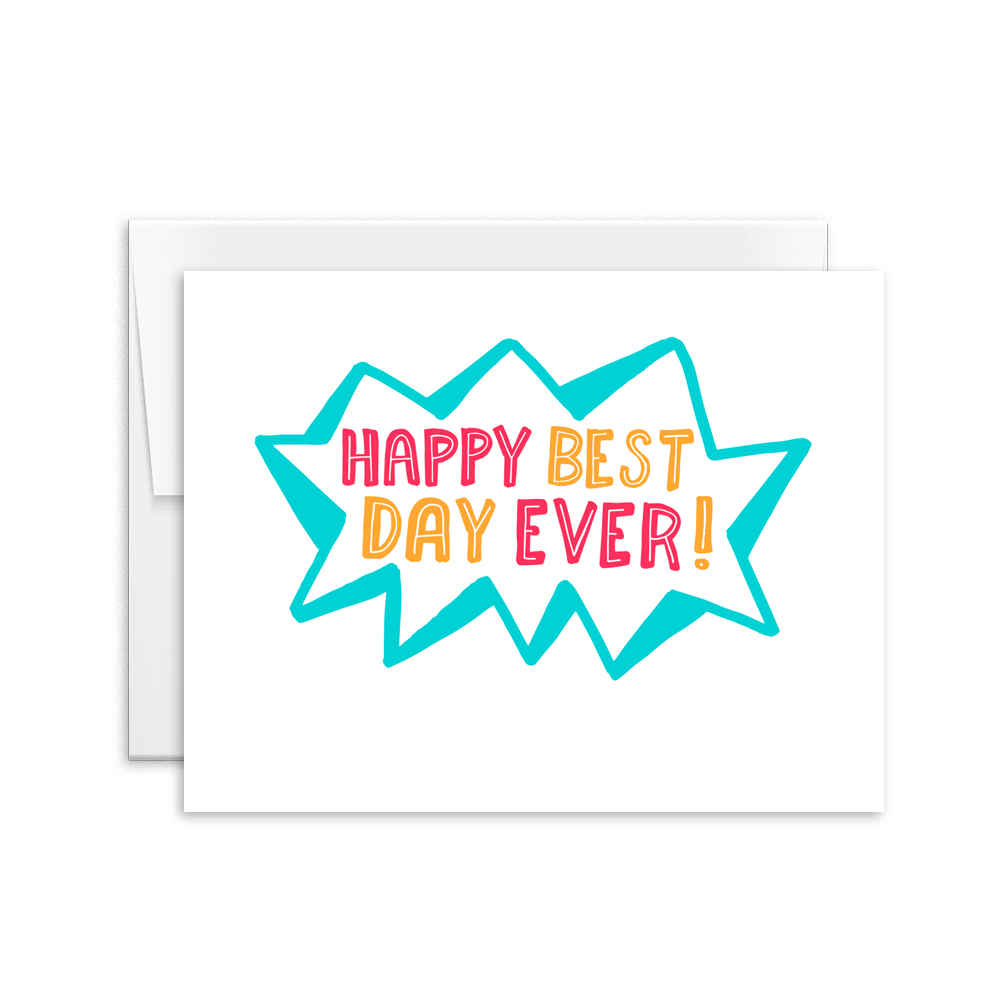 Happy Best Day Ever Card [product type] - Hello Happiness Card Co