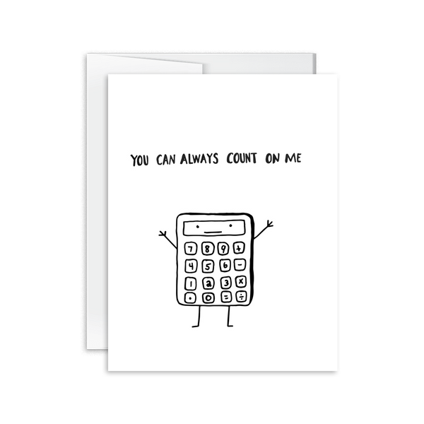 You Can Count On Me Card [product type] - Hello Happiness Card Co