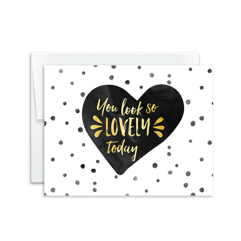 You Look So Lovely Today Card [product type] - Hello Happiness Card Co
