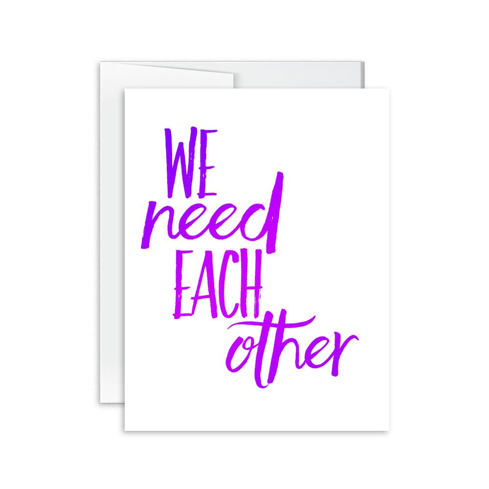 We Need Each Other Card [product type] - Hello Happiness Card Co