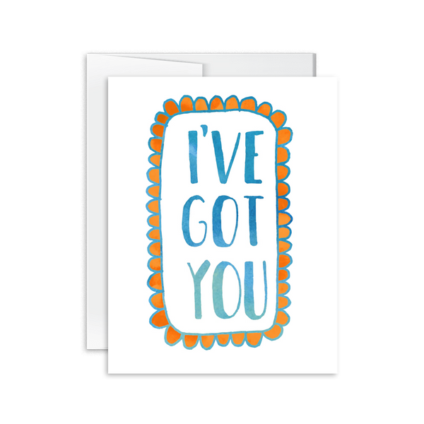 I've Got You (Hand Lettered) Card [product type] - Hello Happiness Card Co